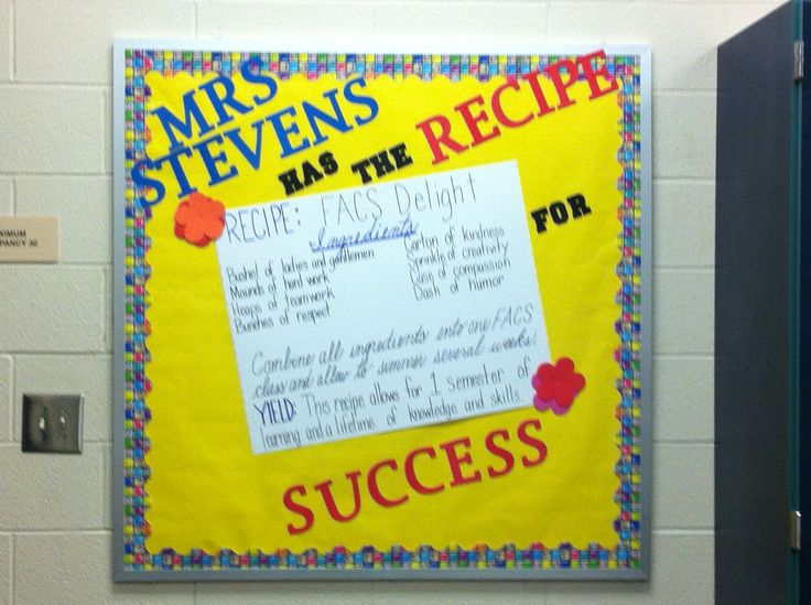 Another version of the Recipe for Success bulletin board. Great for FACS.