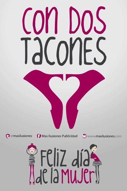 Con dos tacones!! Feliz día de la mujer  https://www.facebook.com/MasIlusiones http://www.masilusiones.com/contacto #masilusiones #sonrie