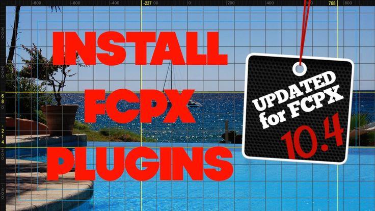 Install Plugins in Final Cut Pro 10.4