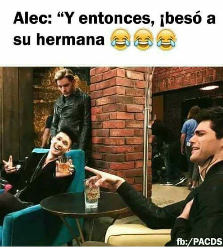 Memes de Cazadores de Sombras 3 - Alec - Magnus - Jace [Maratón 9/10] - Wattpad