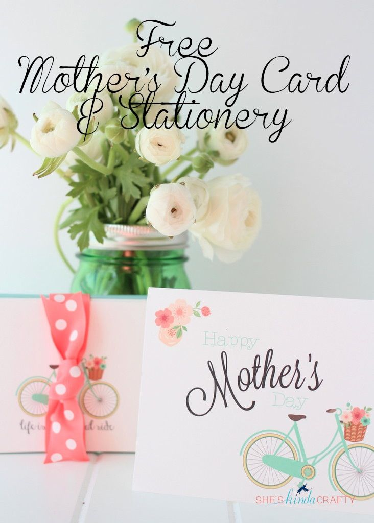 Free Mothers Day Card and Stationery - Shes {kinda} Crafty