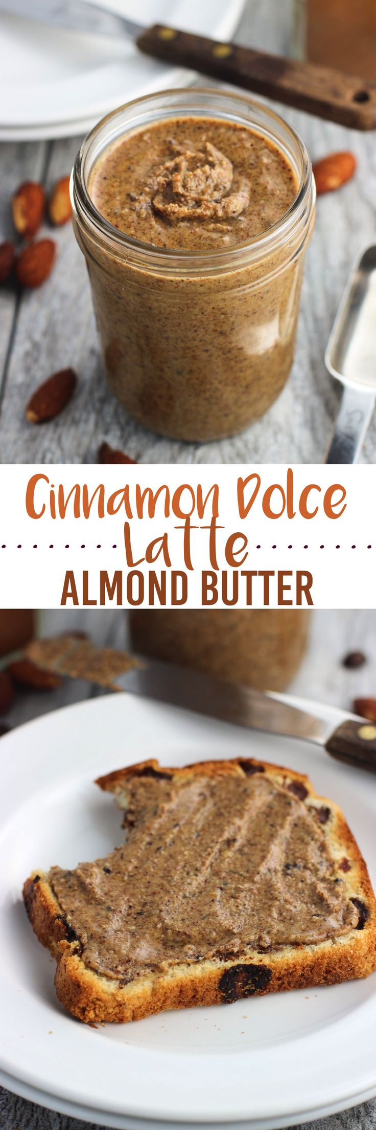 Homemade almond butter is jazzed up with the flavors of a Starbucks Cinnamon Dolce Latte! Roasted almonds are blended with cinnamon, nutmeg, brown sugar, vanilla extract, and whole espresso beans for a quick and easy spread just perfect for breakfast or snacking.