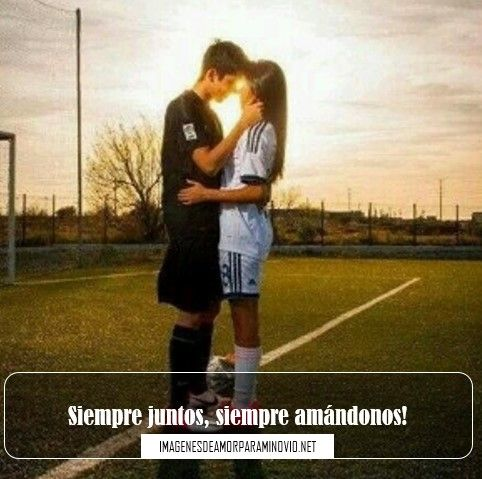Imagenes De Futbol De Novio Con Frases Bonitas Deporte Pinterest