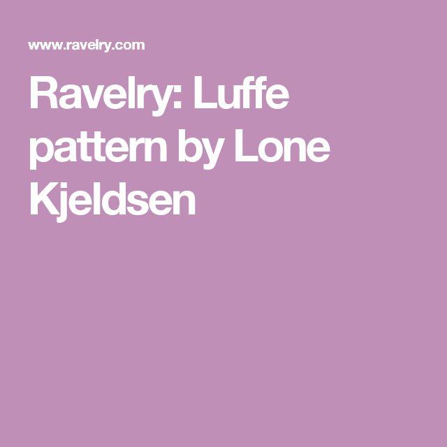 Ravelry: Luffe pattern by Lone Kjeldsen