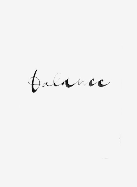 #wordstoliveby balance