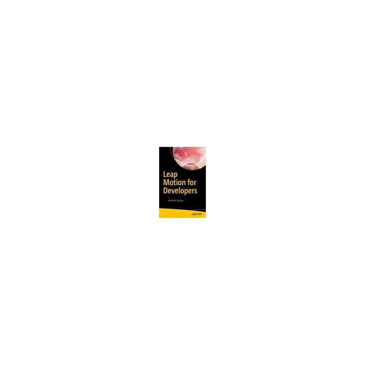 Leap Motion for Developers (Paperback) (Abhishek Nandy)