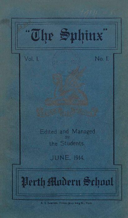 The Sphinx, 1914.  Perth Modern School. http://encore.slwa.wa.gov.au/iii/encore/record/C__Rb1697830__Sschool%20magazines__P0%2C16__Orightresult__U__X3?lang=eng&suite=def