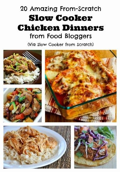 20 amazing from scratch chicken dinners to make in the