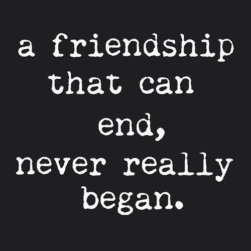 End Quotes: 25+ Best Ideas About About Friendship On Pinterest
