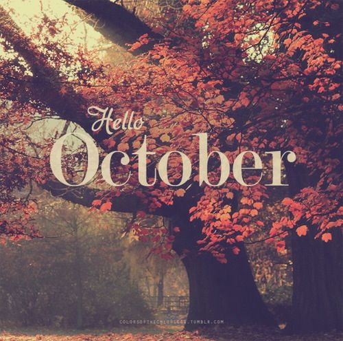 #Hello #Oct #October #welcome #new #this month #10th #month