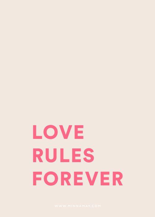 love rules forever