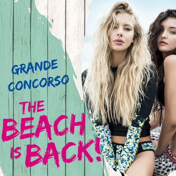 """E' partito il Grande Concorso """"The Beach is Back"""" scopri come partecipare sul sito thebeachisback.it"""