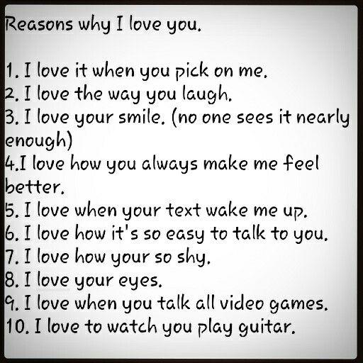 10 reasons why I love you. | true | Reasons why i love you