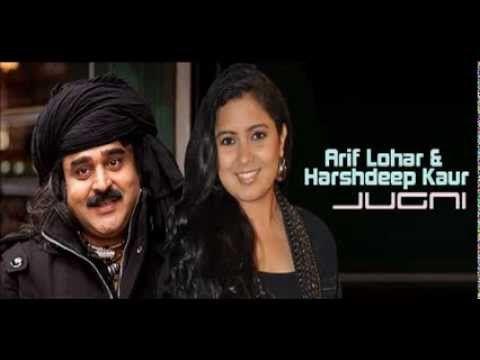 Jugni - Arif Lohar & Harshdeep Kaur - YouTube