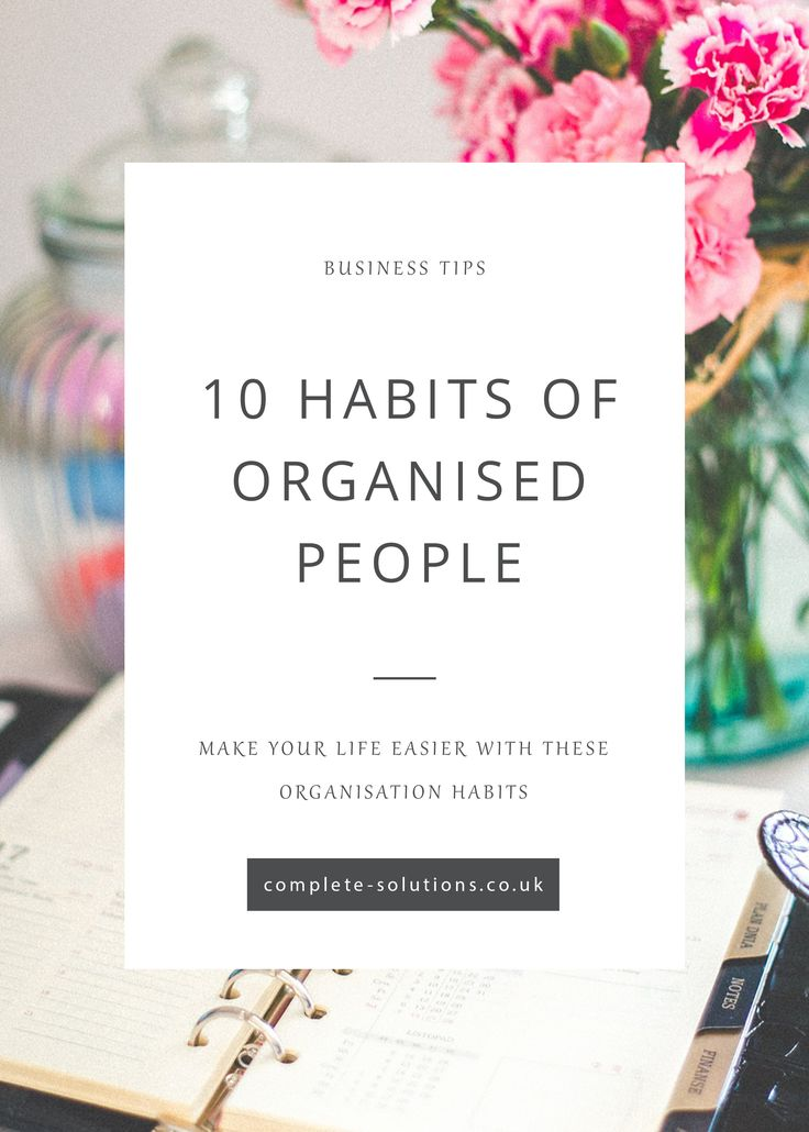 See if you could take on any of the 10 habits of organised people to improve your daily routine! http://www.complete-solutions.co.uk/10-habits-of-organised-people/?utm_campaign=coschedule&utm_source=pinterest&utm_medium=Complete%20PA%20Solutions&utm_content=10%20habits%20of%20organised%20people