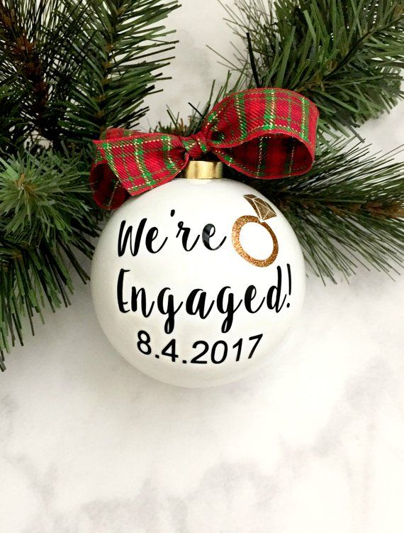 We Re Engaged Ornament Christmas Gift Engagement Gift Etsy Engagement Party Gifts Engagement Ornaments Christmas Ornaments