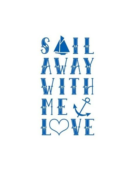 Sail away with me..