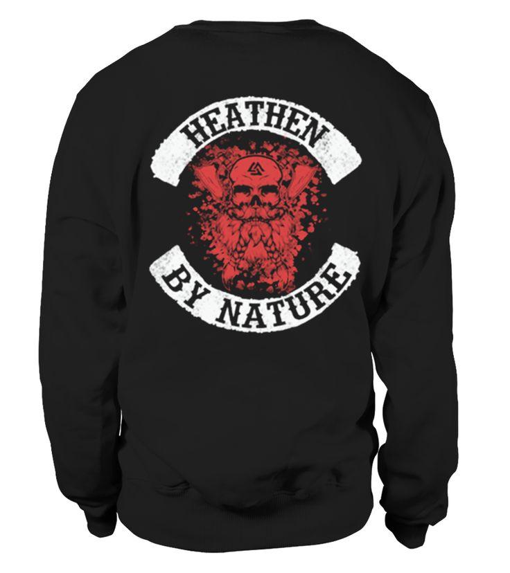 HEATHEN BY NATURE- Triple Horn of Odin - Bad Girls Go To Valhalla With Ragnar - Fantasy Viking Hail Odin Warrior T-Shirt -  VIKING HELMET MJOLNIR VICTORY OR VALHALLA  #image #shirt #gift #idea #hot #tshirt #movie #film