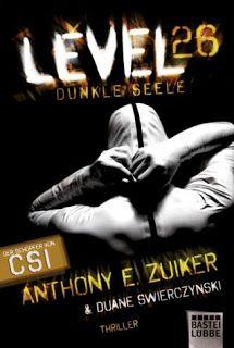 Lesendes Katzenpersonal: [Rezension] Anthony E. Zuiker - Level 26: Dunkle S...