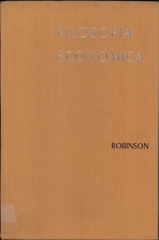 Filosofía económica / Joan Robinson. Madrid : Gredos, D.L.1966.