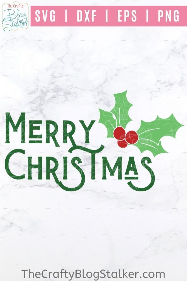 Merry Christmas Svg Merry Christmas Holly Svg Christmas Svg Merry Christmas Sign Cricut Svg Christmas Svg Merry Christmas Sign Christmas Holly