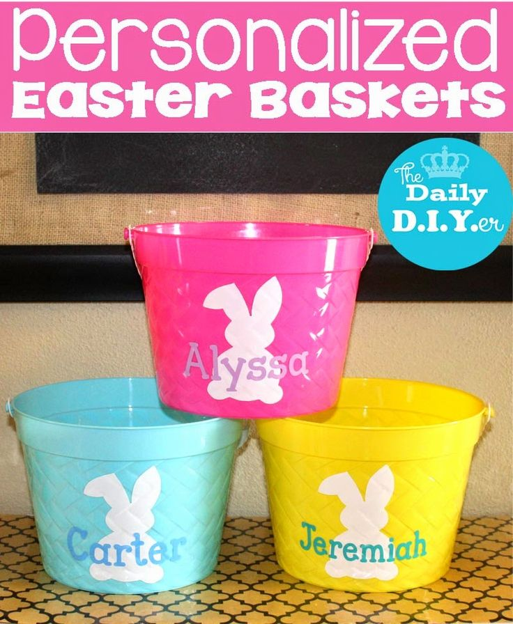 Create your own personalized Easter baskets     Easter Basket     Supplies:   Plastic Easter Bucket  Vinyl  Transfer tape  Squeegee   ...
