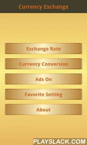 Currency Exchange Rate Free  Android App - playslack.com , Currency Exchange is a program which can show the exchange rates in the world and convert money between all worldwide currencies using up to date exchange rates. Moreover, it can save the favorites frequently used currencies in order to use and follow-up the movement of exchange rates easily. All functionalities come with well designed which is easy, interesting and useful. It is suitable for the people who work on or use the…
