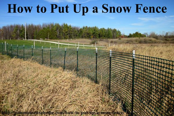 How to Put Up Snow Fence - Install Snow Fence to Keep Your Driveway Clear