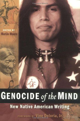 1205 best indian life images on pinterest native americans native genocide of the mind new native american writing nation books by marijo moore fandeluxe Gallery