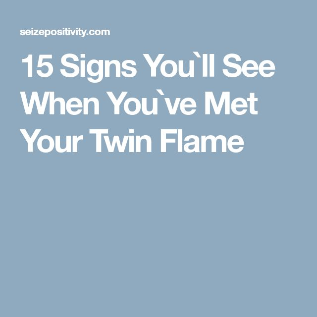 How to know if you have met your twin flame