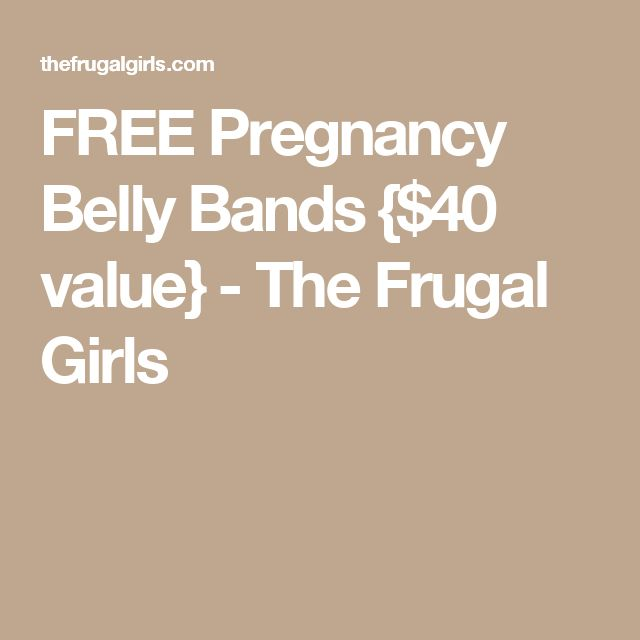 FREE Pregnancy Belly Bands {$40 value} - The Frugal Girls