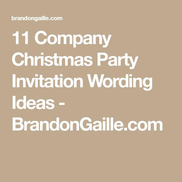 Best 25+ Christmas party invitation wording ideas on Pinterest - corporate invitation text