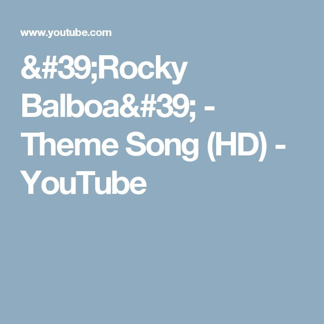 'Rocky Balboa' - Theme Song (HD) - YouTube