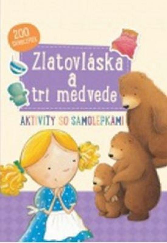 Paperback: Zlatovláska a tri medvede (autor neuvedený) | bux.sk