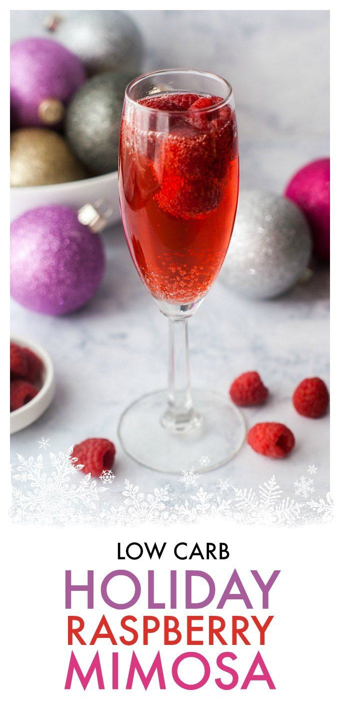 Low Carb Holiday Raspberry Mimosa Recipe Low Carb Holiday Low Carb Cocktails Keto Drink