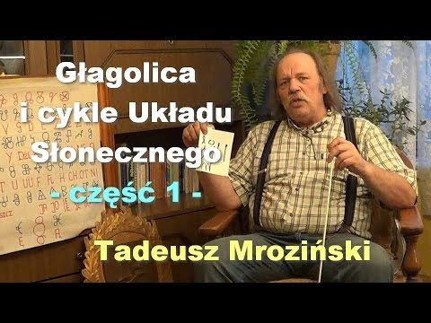 Głagolica i cykle Układu Słonecznego, część 1 – Tadeusz Mroziński | Porozmawiajmy TV