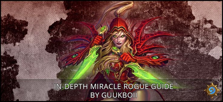 In-Depth Miracle Rogue Guide by Guukboii - Sector One