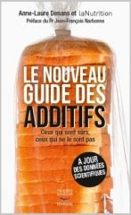 Le nouveau guide des additifs - A-L Denans et LaNutrition