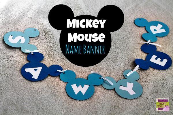 Disneys Mickey Mouse Birthday Name Banner {Cricut Craft Tutorial} c