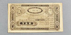 イギリスの社会改革家ロバート・オーエンは、生産者が生産物の価値を労働時間に換算して互いに交換する「国民公正労働交換所」を設立。そこで使われた10時間労働紙幣(レイバー・ノート)