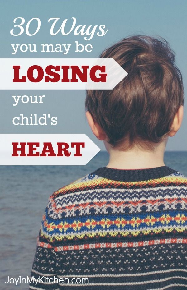 Will You Win Your Child's Heart or Lose It