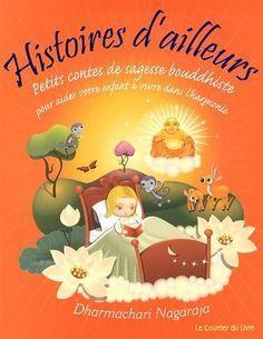 Histoires d'ailleurs - 20 contes de sagesse inspirés du bouddhisme + 3 méditations pour les enfants