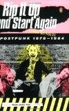 Simon reynolds' book Rip It Up and Start Again: Postpunk 1978-1984