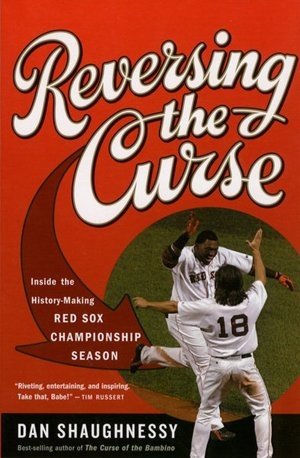 Reversing the Curse: Inside the 2004 Boston Red Sox best world series ever!