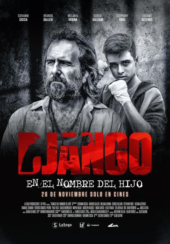Django 3 En El Nombre Del Hijo Trailer Y Fecha De Estreno Portadas De Peliculas Carteles De Peliculas Solo En Cines