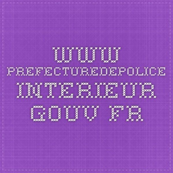 www.prefecturedepolice.interieur.gouv.fr