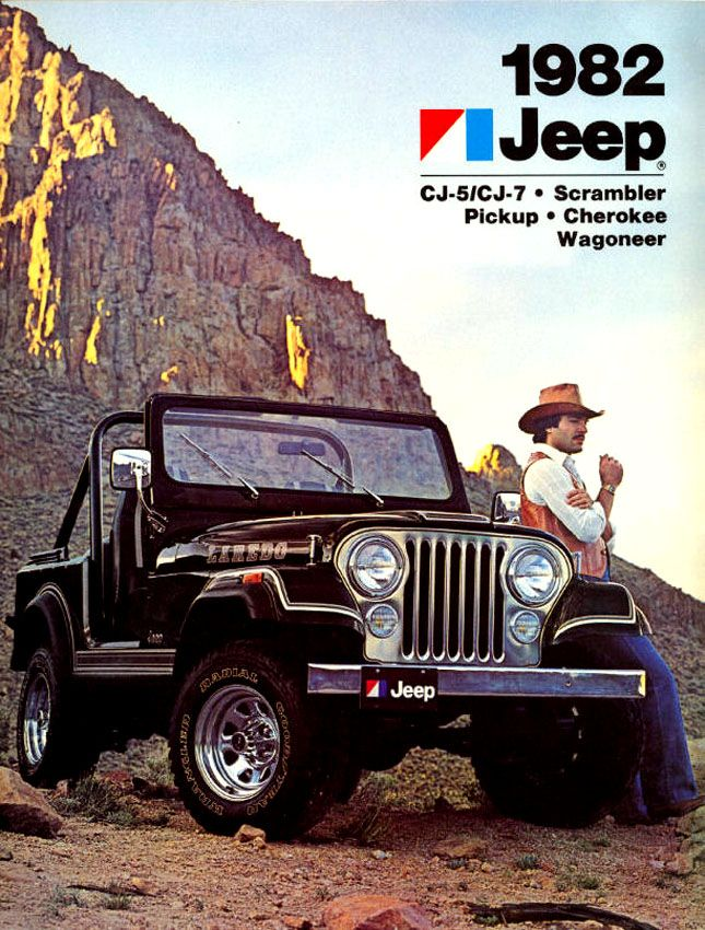 1982 Jeep CJ (I am a proud owner of this exact model. 4.2 Liter, Straight 6, 258, 4 speed)