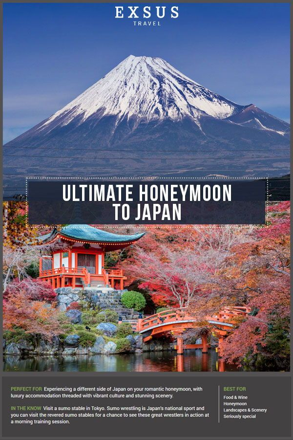Ultimate Honeymoon to Japan   Luxury Holiday to Asia