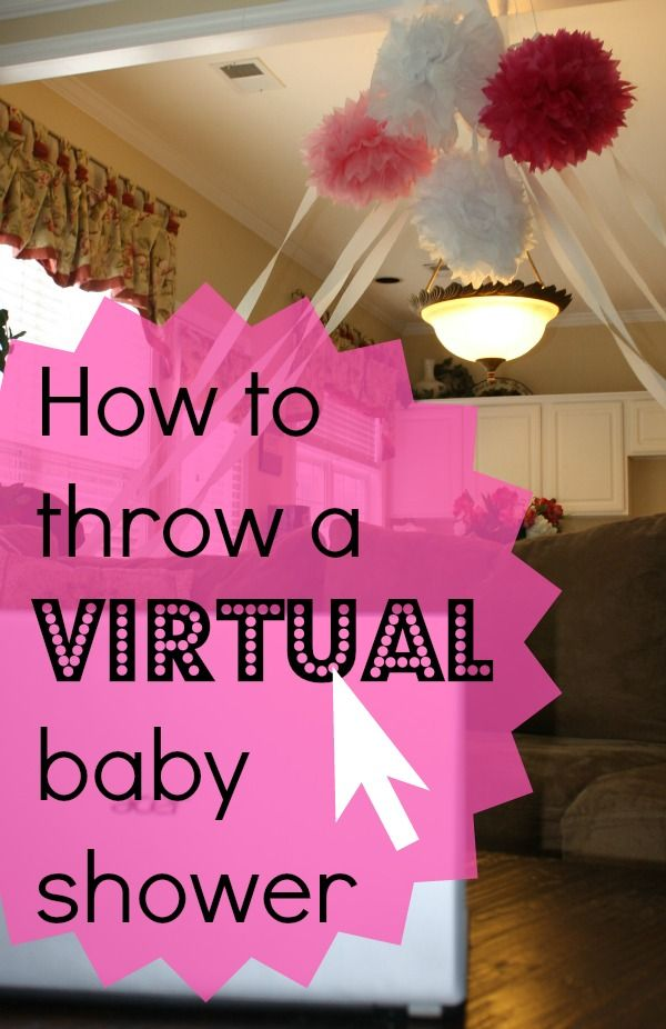 family how to throw a virtual baby shower virtual baby shower