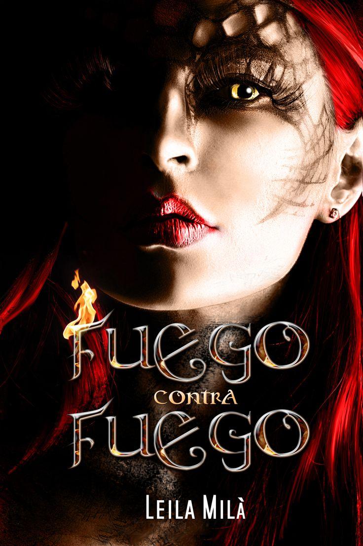 Fuego contra fuego novela young adult.